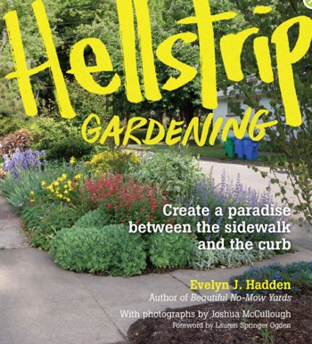 Hellstrip gardening by evelyn j hadden - Nature curiosity stressed out plants emit animal like signals ...